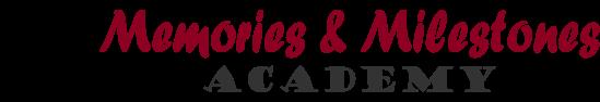 Memories & Milestones Academy